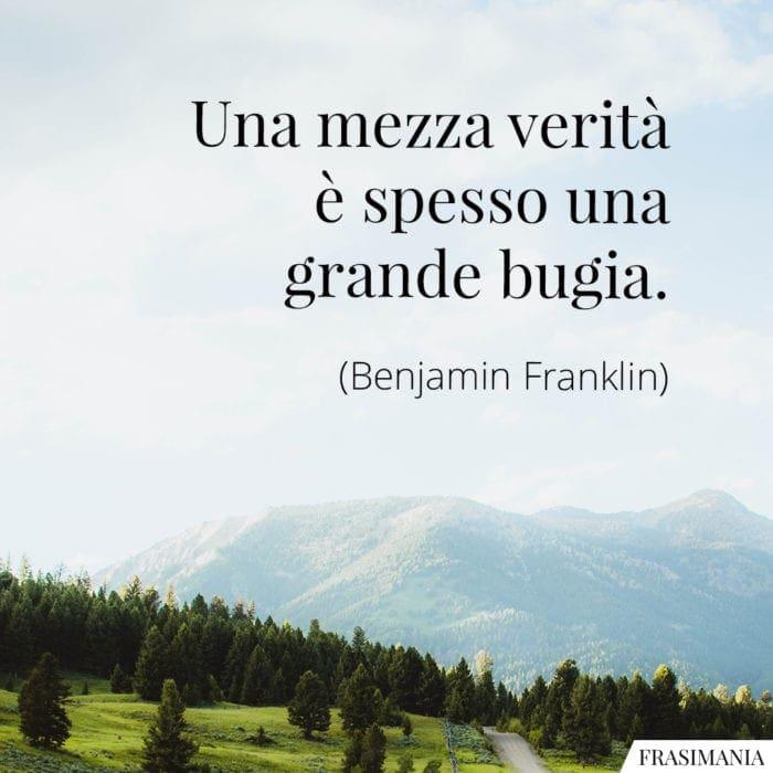 Frasi mezza verità bugia Franklin