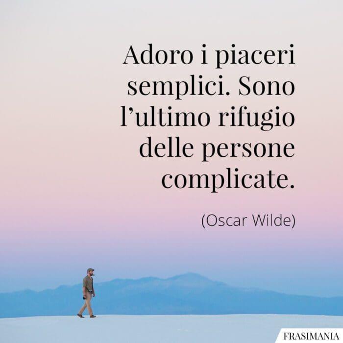 Frasi piaceri semplici Wilde