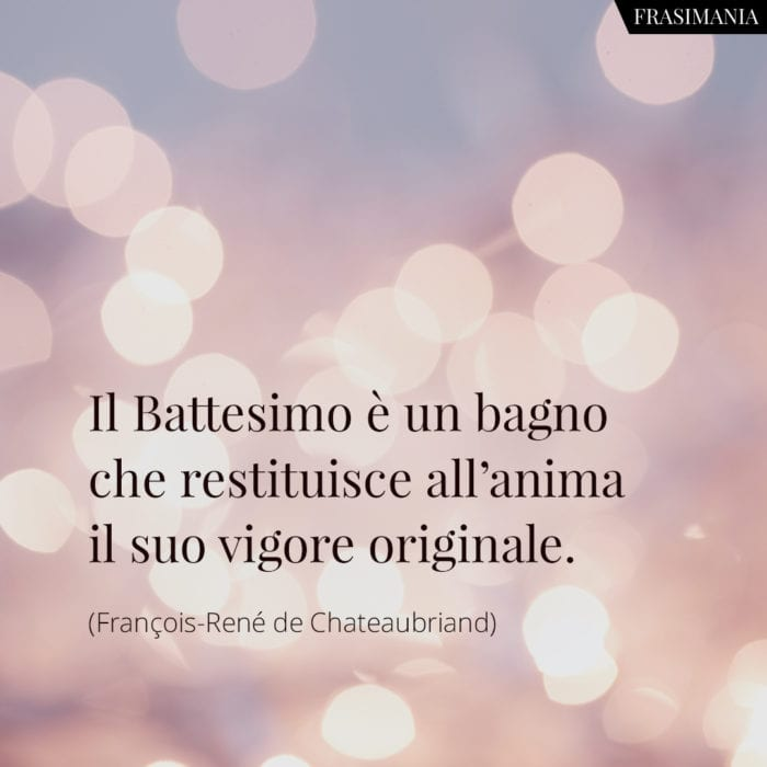 Frasi Battesimo anima vigore