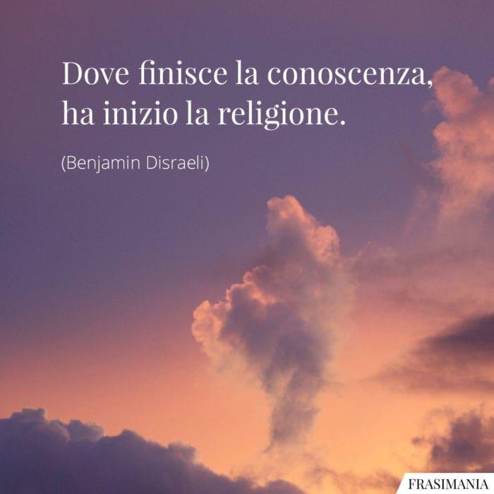 Frasi conoscenza religione Disraeli