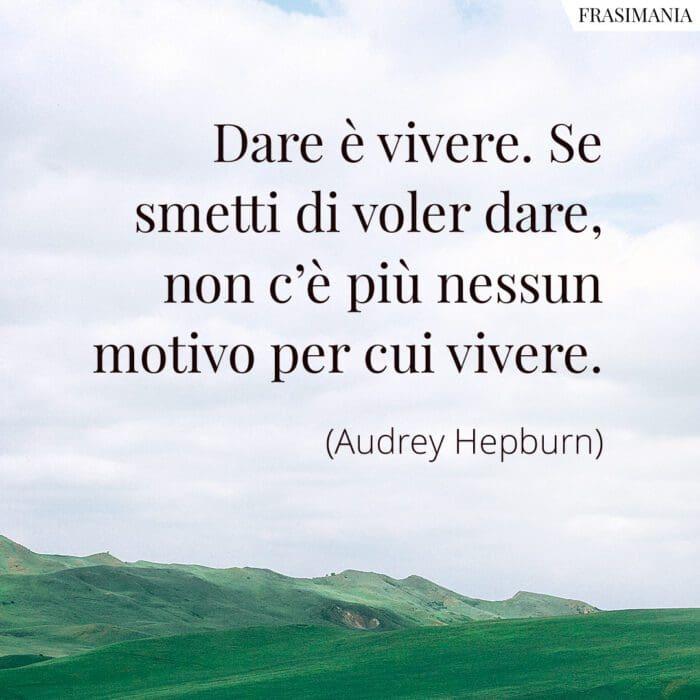 Frasi dare vivere Hepburn