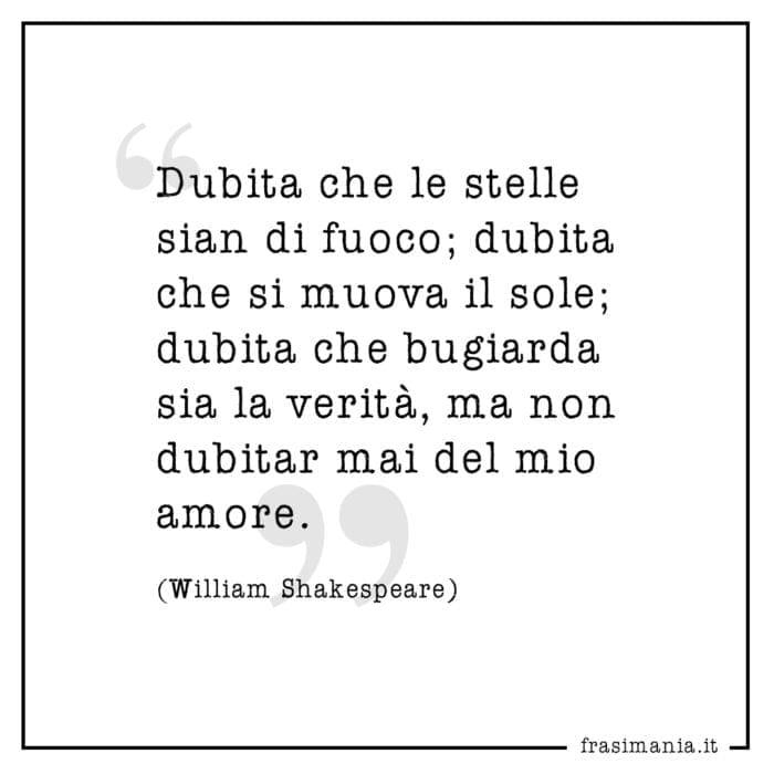Frasi dubita stelle sole amore Shakespeare