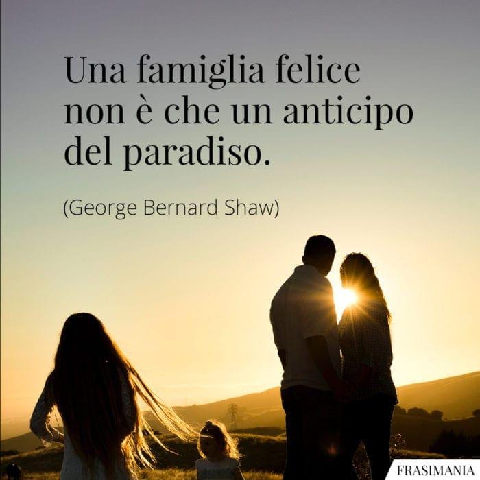Frasi famiglia felice paradiso Shaw