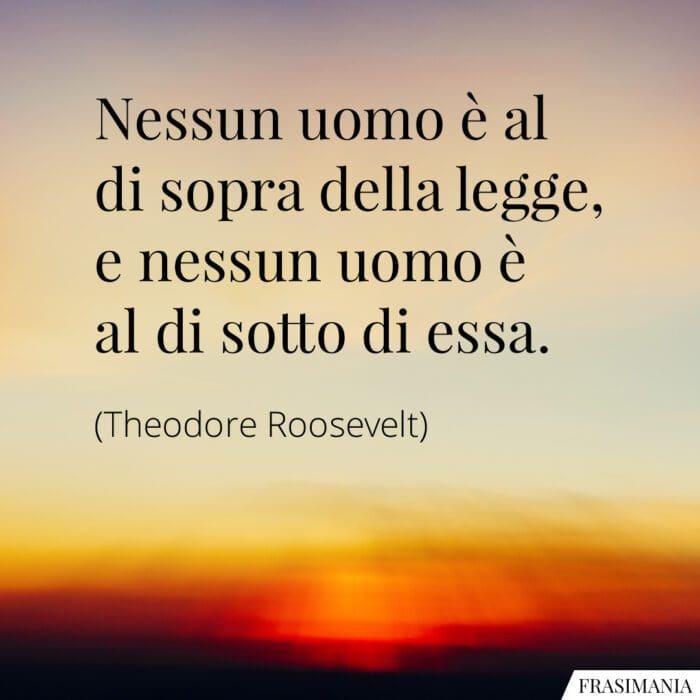 Frasi legge Roosevelt
