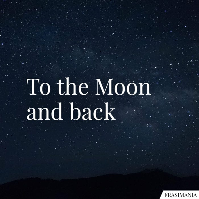 Frasi Moon and back