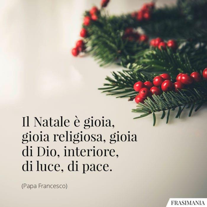 Frasi Natale gioia Papa Francesco
