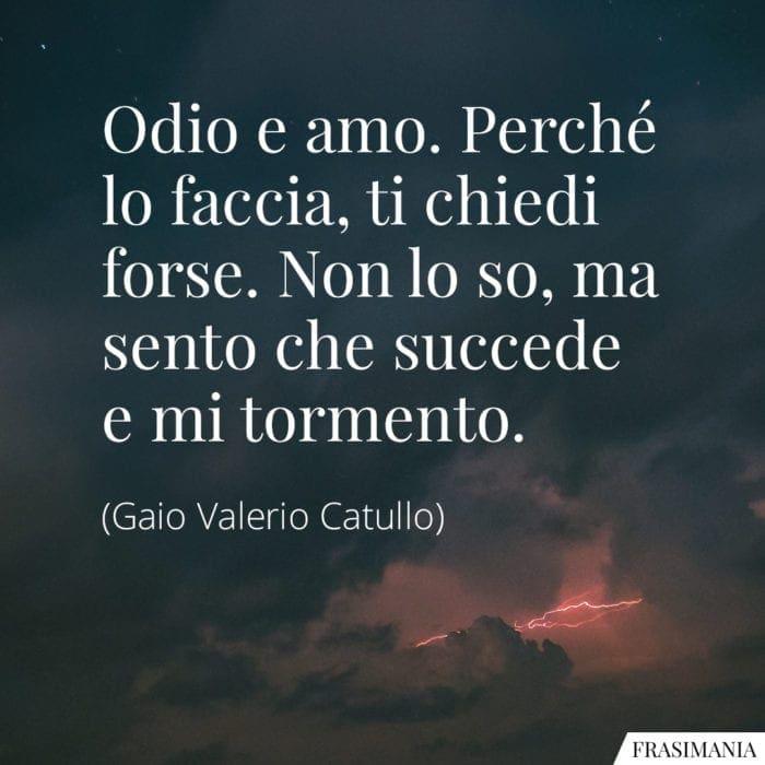 Frasi odio amo Catullo