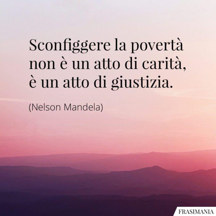 Frasi povertà carità giustizia Mandela