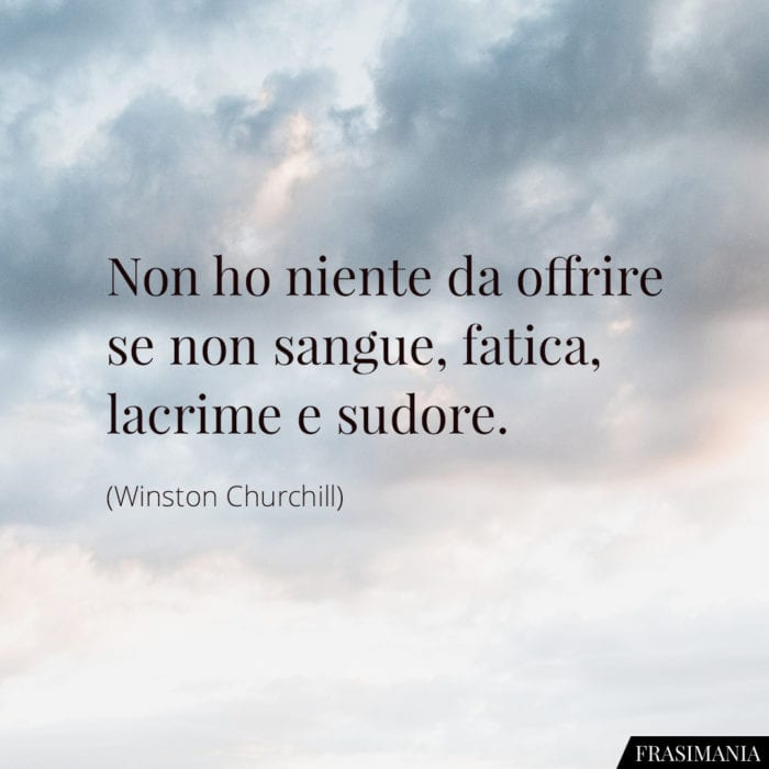 Frasi sangue lacrime sudore Churchill