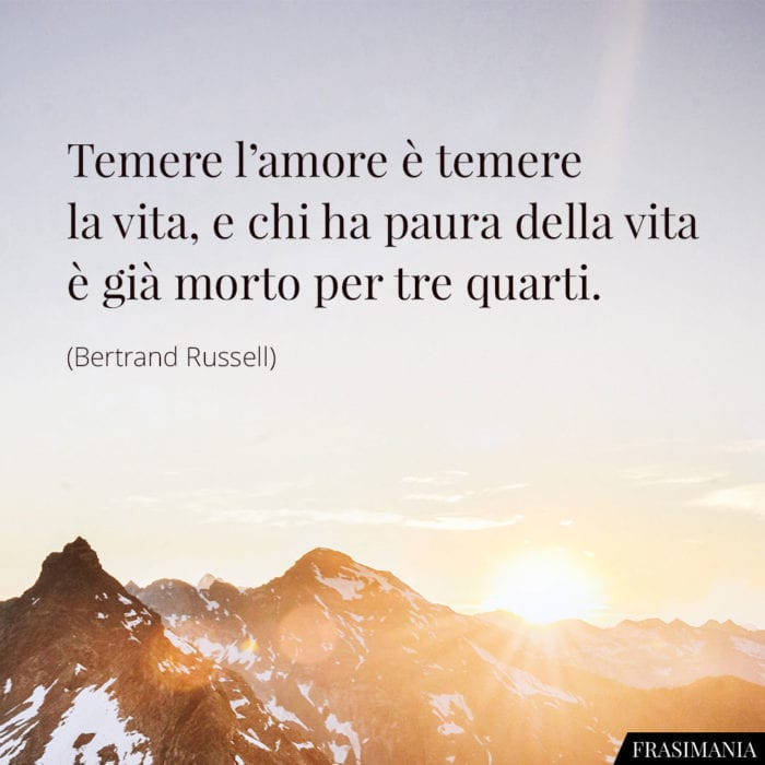 Frasi temere amore vita Russell