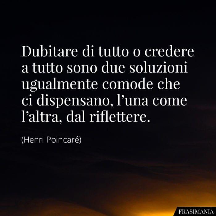 Frasi dubitare credere riflettere Poincaré