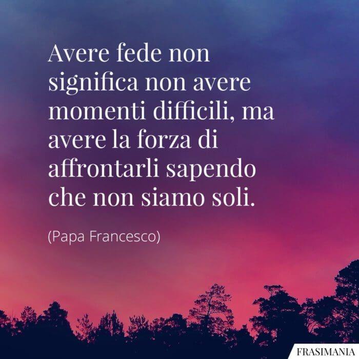 Frasi fede Papa Francesco