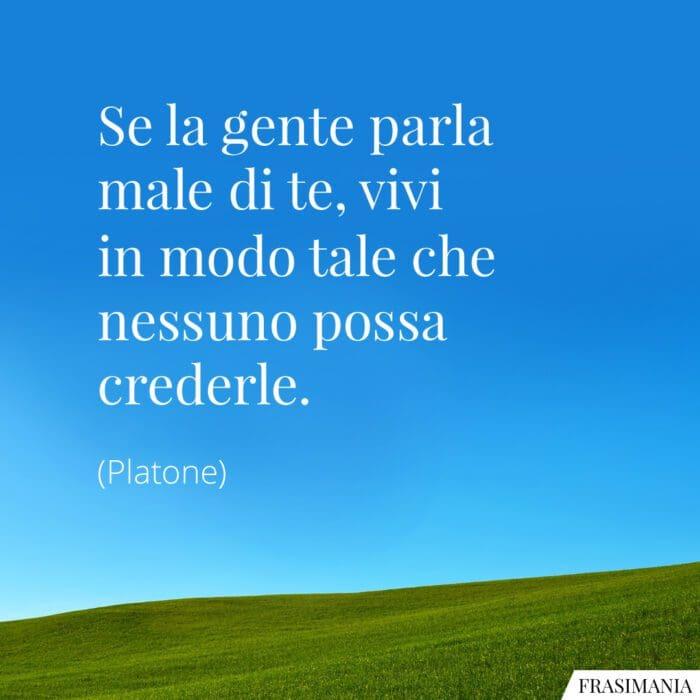 Frasi gente parla male Platone