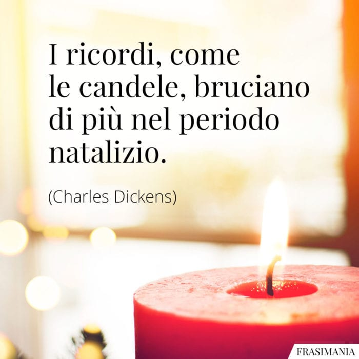 Frasi ricordi candele Dickens