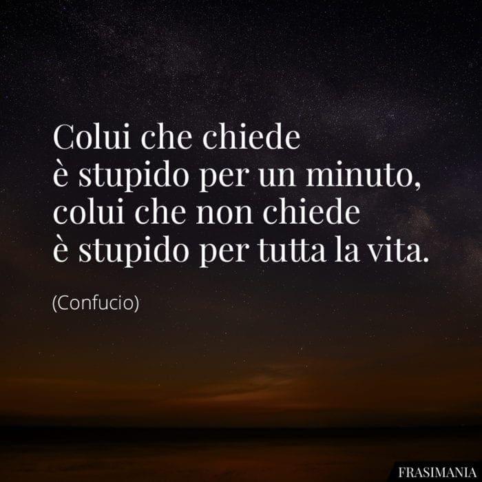 Frasi stupido minuto vita Confucio