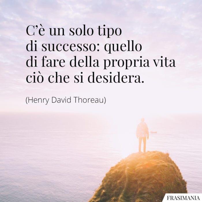 Frasi successo vita Thoreau