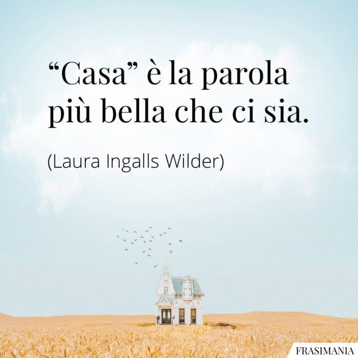 Frasi casa parola bella Wilder