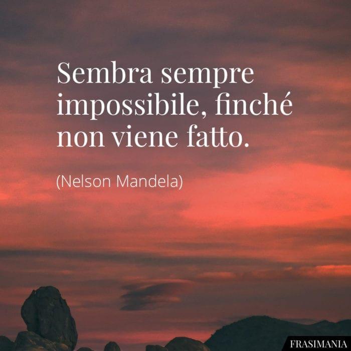 Frasi impossibile fatto Mandela