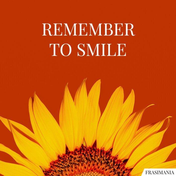Frasi remember smile