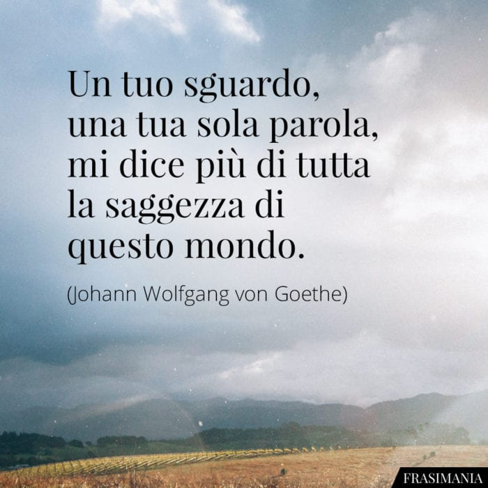 Frasi sguardo saggezza Goethe