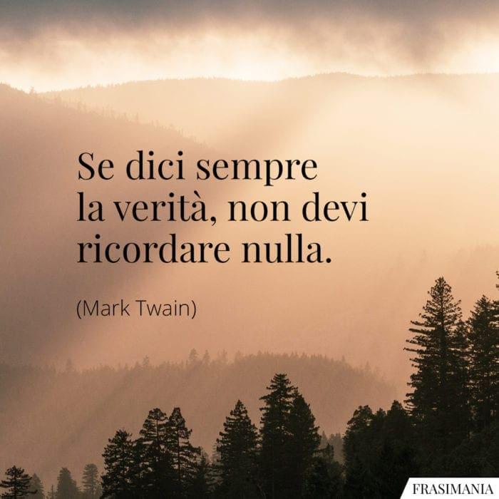 Frasi verità ricordare nulla Twain