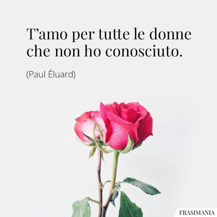 Frasi donne conosciuto Éluard