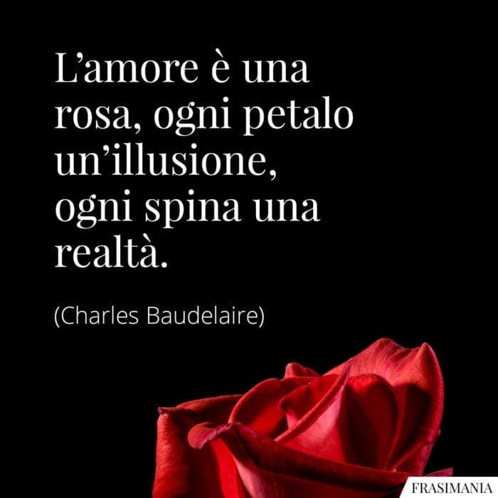 Frasi amore rosa Baudelaire