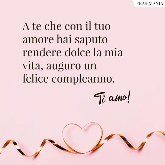 Frasi auguri buon compleanno amore felice