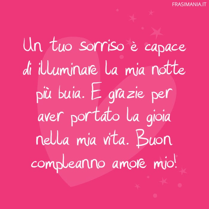 Frasi compleanno amore sorriso