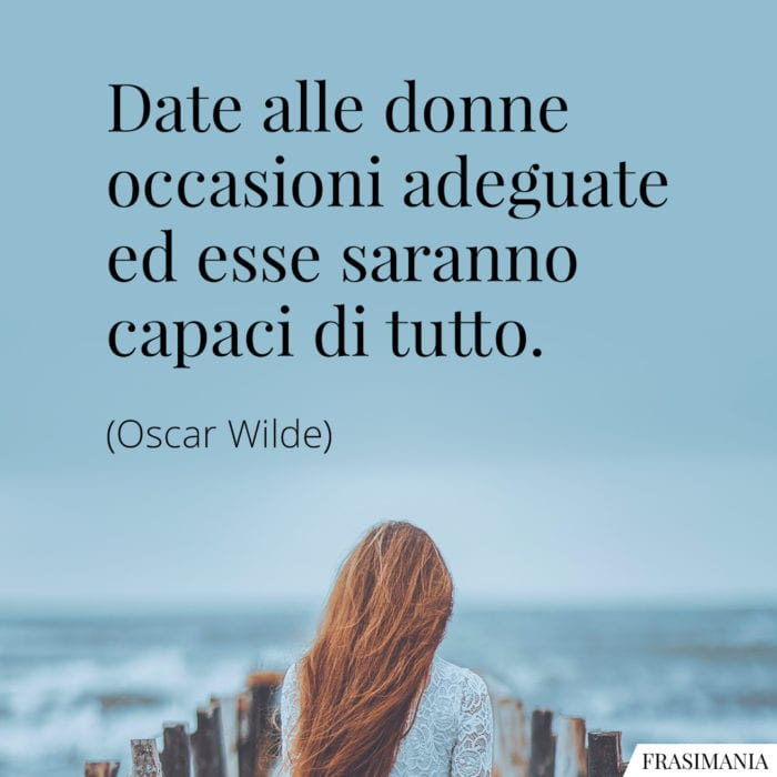 Frasi donne occasioni Wilde