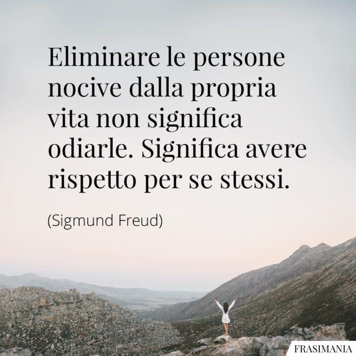 Frasi persone nocive rispetto Freud