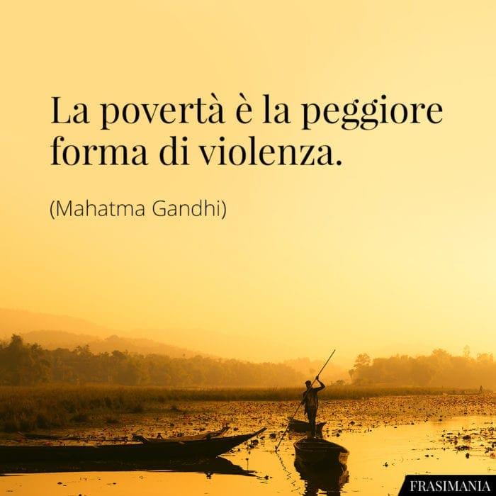 Frasi povertà violenza Gandhi