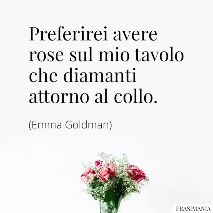 Frasi rose diamanti Goldman