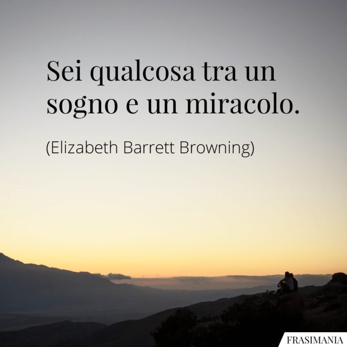 Frasi sogno miracolo Browning