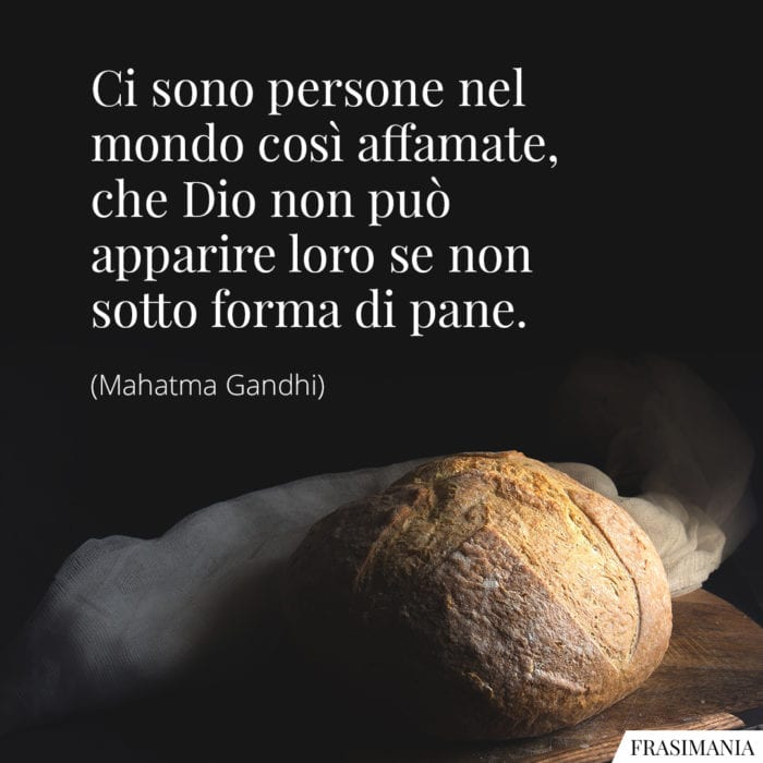 Frasi Dio pane Gandhi