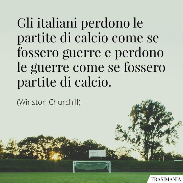 Frasi italiani calcio guerre Churchill