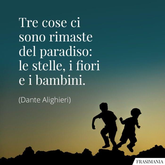 Frasi paradiso stelle fiori bambini Dante