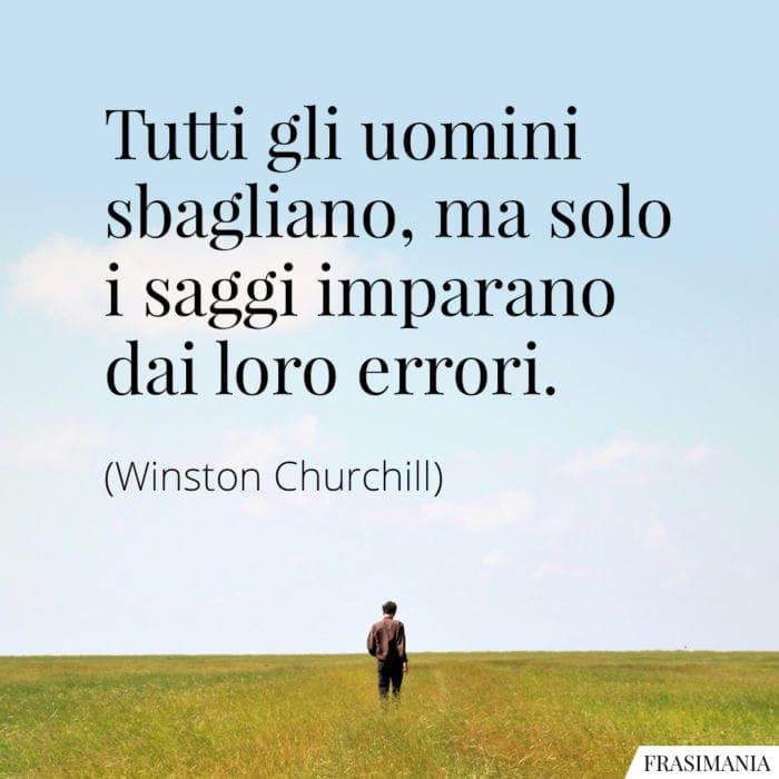 Frasi uomini sbagliano saggi errori Churchill