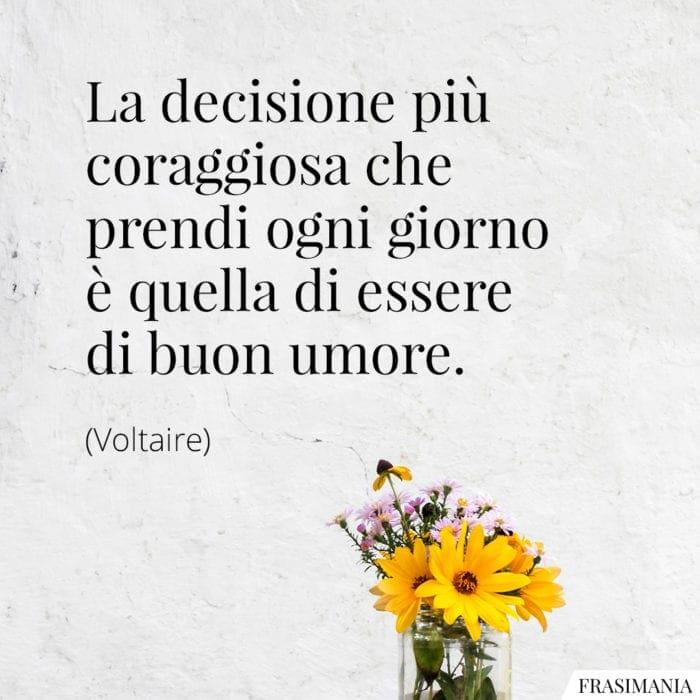 Frasi decisione buon umore Voltaire
