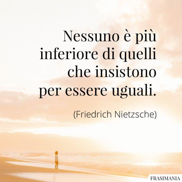Frasi inferiore uguali Nietzsche