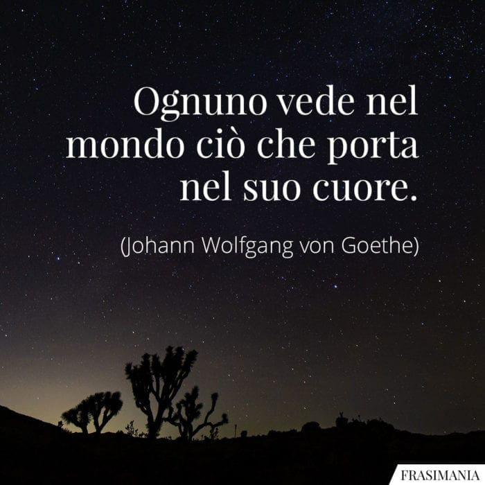 Frasi mondo cuore Goethe