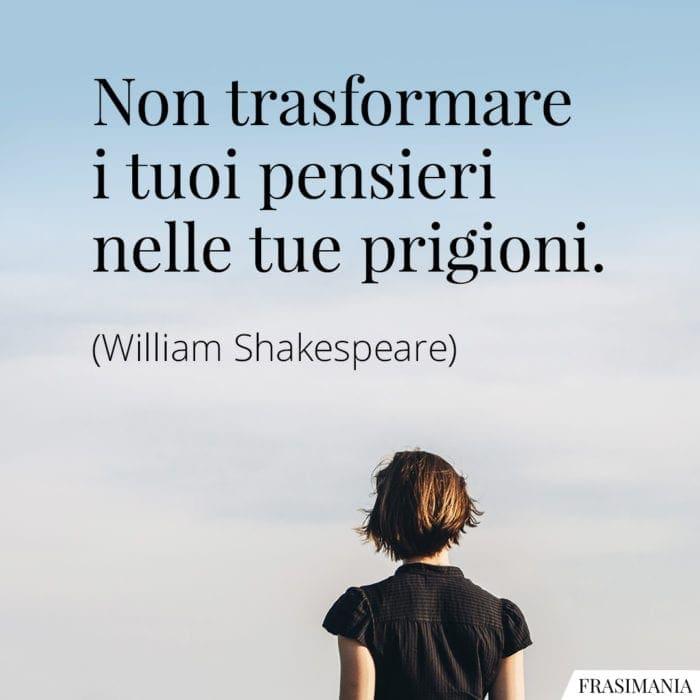 Frasi pensieri prigioni Shakespeare