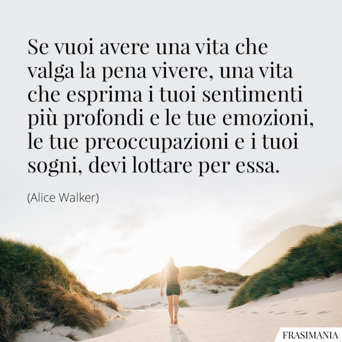 Frasi vita lottare Walker