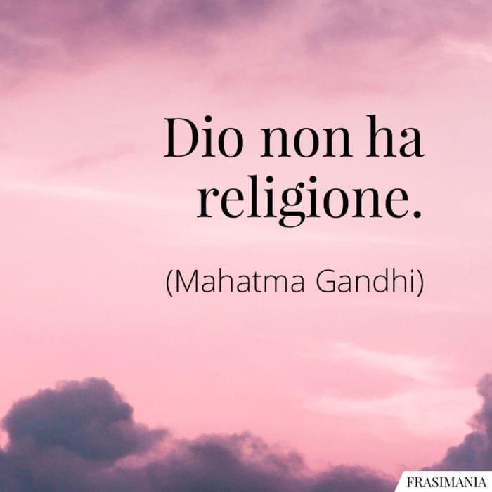 Frasi Dio religione Gandhi