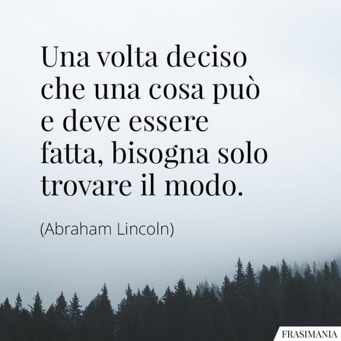 Frasi deciso modo Lincoln