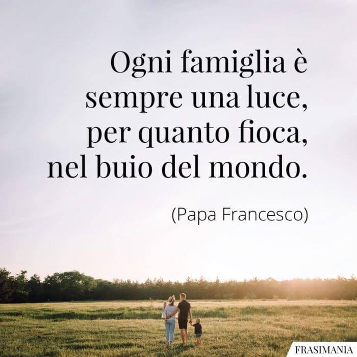 Frasi famiglia luce Papa Francesco