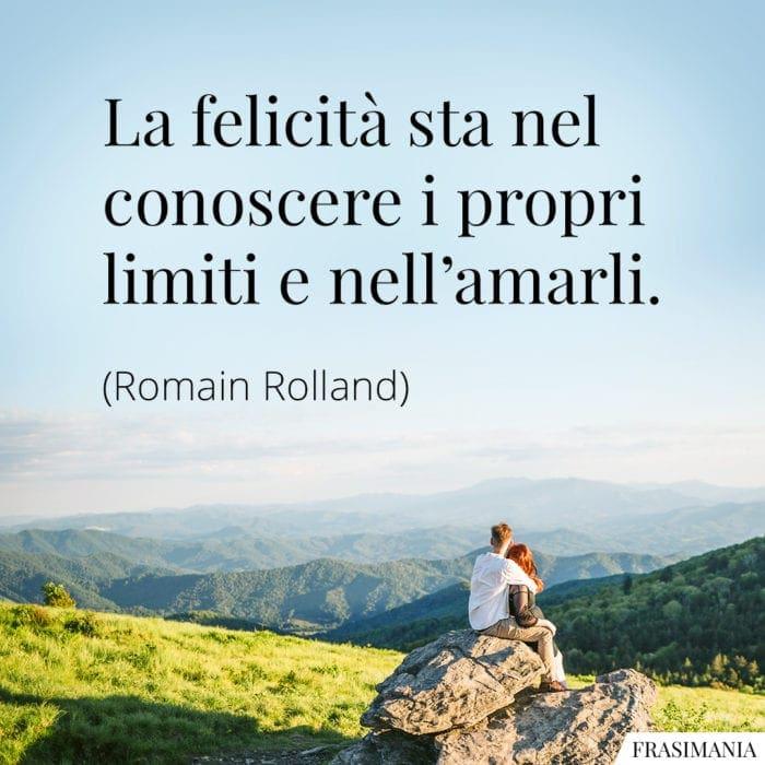 Frasi felicità limiti Rolland