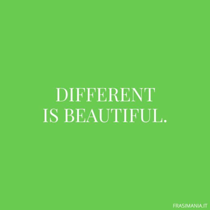 Frasi inglese corte different beautiful