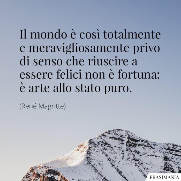 Frasi mondo felici Magritte