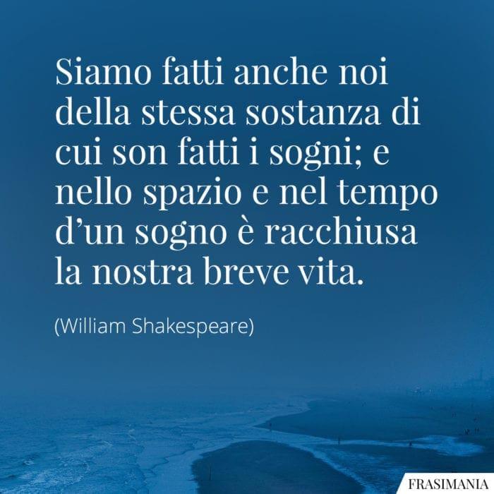 Frasi sostanza sogni vita Shakespeare